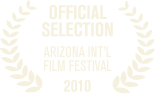 2010 Arizona International Film Festival