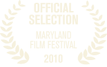 Maryland Film Festival 2010